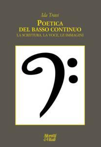 Ida Travi, Poetica del basso continuo